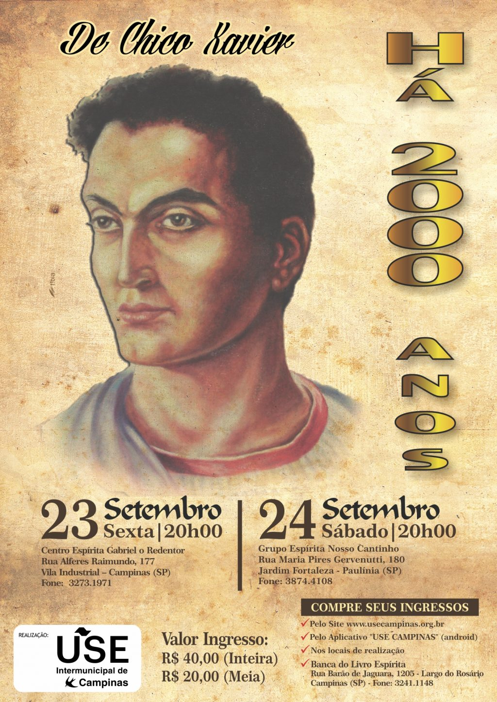 De Chico Xavier: Há 2000 Anos.