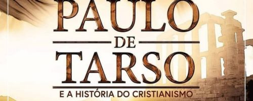 Palestra – Paulo de Tarso – A História do Cristianismo Primitivo